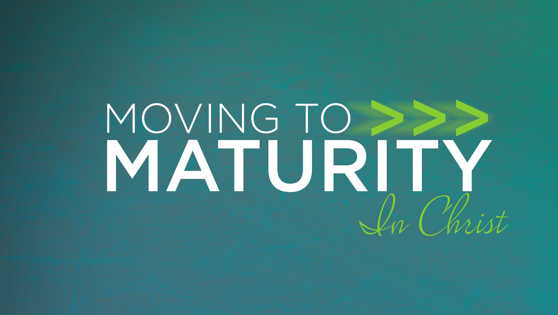 Moving to Maturity Course - 7 weeks