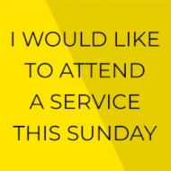 Click here to register to attend a service this Sunday or call 725453